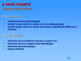 2. DRUG TARGETS