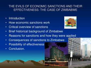 THE EVILS OF ECONOMIC SANCTIONS AND THEIR EFFECTIVENESS: THE CASE OF ZIMBABWE