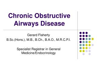 Chronic Obstructive Airways Disease