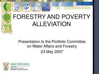 FORESTRY AND POVERTY ALLEVIATION