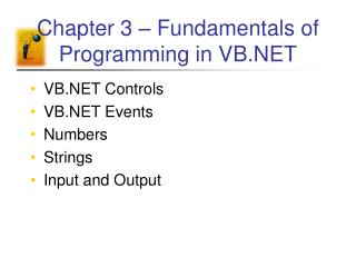 Chapter 3 – Fundamentals of Programming in VB.NET