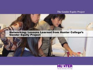 Networking: Lessons Learned from Hunter College's Gender Equity Project
