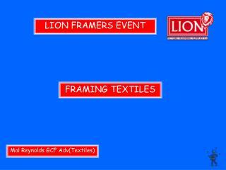 LION FRAMERS EVENT