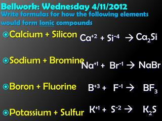 Bellwork: Wednesday 4/11/2012