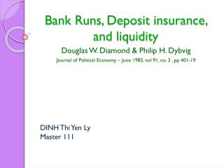 Bank  Runs ,  Deposit insurance , and  liquidity