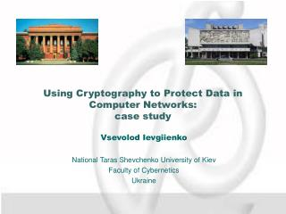 Using Cryptography to Protect Data in Computer Networks:  case study