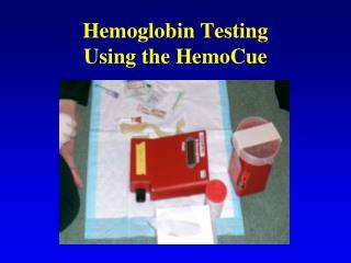 Hemoglobin Testing Using the HemoCue
