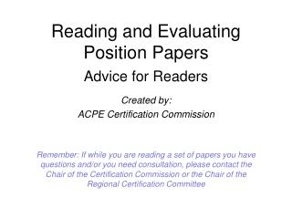 Reading and Evaluating Position Papers