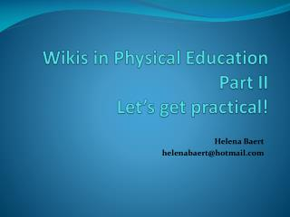 Wikis in Physical Education Part II Let's get practical!