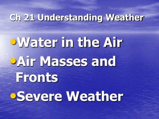 Ch 21 Understanding Weather