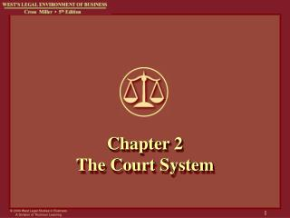 Chapter 2 The Court System