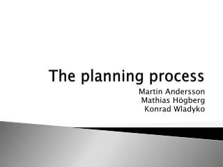 The planning  p rocess