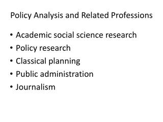 Policy Analysis and Related Professions