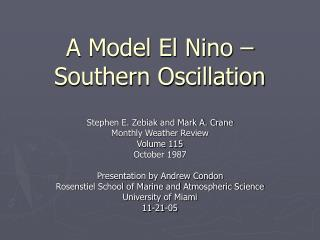 A Model El Nino � Southern Oscillation