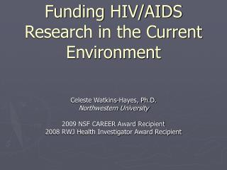 Funding HIV/AIDS Research in the Current Environment