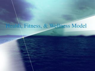 Health, Fitness, & Wellness Model