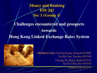 Money and Banking FIN 243 Sec 1 (Group 1)