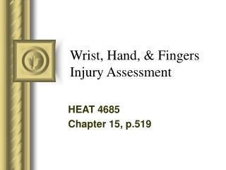 Wrist, Hand,  Fingers Injury Assessment
