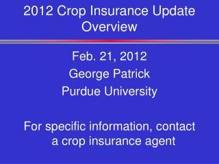 2012 Crop Insurance Update Overview
