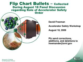 David Freeman Accelerator Safety Workshop August 18, 2009
