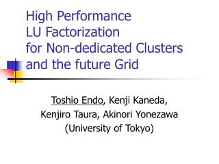 High Performance  LU Factorization  for Non-dedicated Clusters