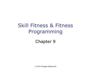 Skill Fitness & Fitness Programming