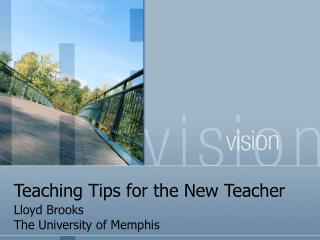 Teaching Tips for the New Teacher