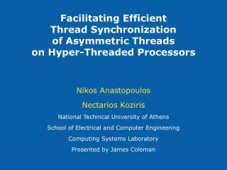 Nikos Anastopoulos Nectarios Koziris National Technical University of Athens