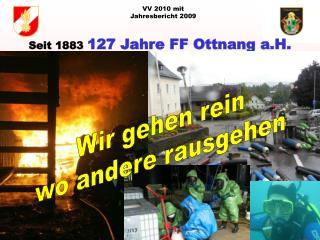Seit 1883 127 Jahre FF Ottnang a.H.