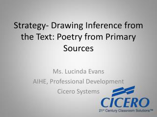 Strategy- Drawing Inference from the Text: Poetry from Primary Sources