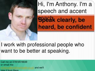 Accent reduction | Foreign accent London | Elocution lessons