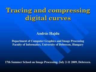 Tracing and c ompressing digital curves