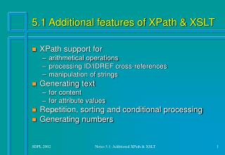 5.1 Additional features of XPath & XSLT