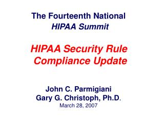 Status of HIPAA Compliance Status of HIPAA Enforcement Reasons to Comply