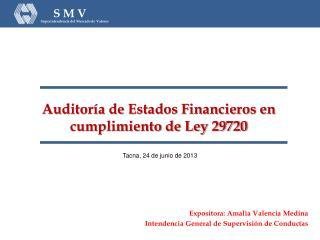 Expositora: Amalia Valencia Medina Intendencia General de Supervisión de Conductas
