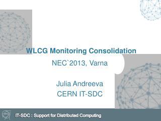 WLCG Monitoring Consolidation