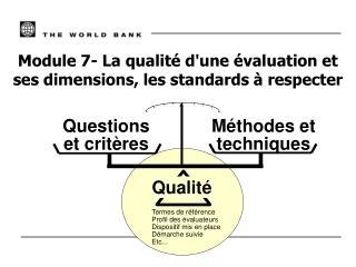 Module 7- La qualité d'une évaluation et ses dimensions, les standards à respecter