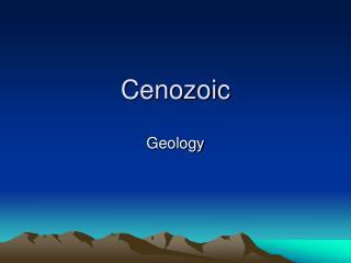 Cenozoic