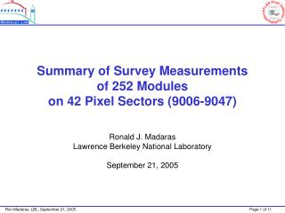 Summary of Survey Measurements of 252 Modules on 42 Pixel Sectors (9006-9047)