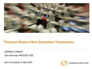 Thomson Reuters Next Generation Transactions