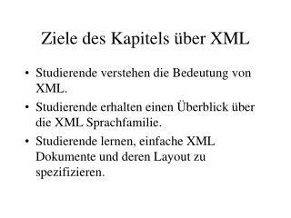 Ziele des Kapitels über XML