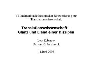 VI. Internationale Innsbrucker Ringvorlesung zur Translationswissenschaft
