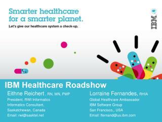 IBM Healthcare Roadshow