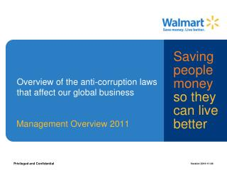 Overview of the anti-corruption laws that affect our global business