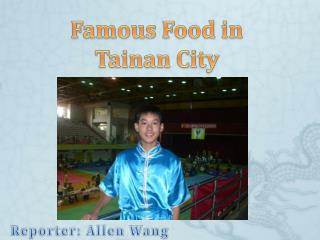 Famous Food in  Tainan City