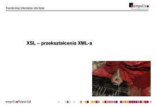 XSL – przekształcenia XML-a