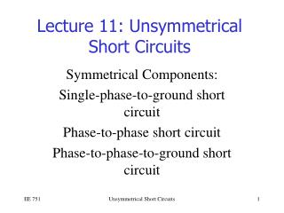 Lecture 11: Unsymmetrical Short Circuits