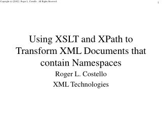 Using XSLT and XPath to Transform XML Documents that contain Namespaces