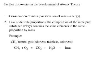 Further discoveries in the development of Atomic Theory