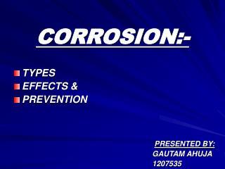 CORROSION:-